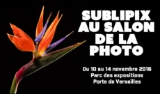 SubliPix au Salon de la Photo 2016
